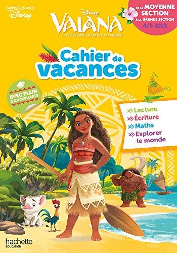 Cahier de vacances Vaiana de la MS à la GS par Caroline Marcel
