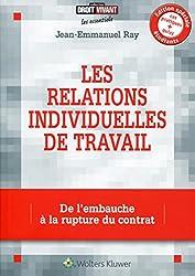 Les relations individuelles de travail : De l'embauche à la rupture du contrat.