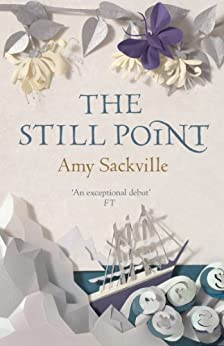 The Still Point by [Sackville, Amy]