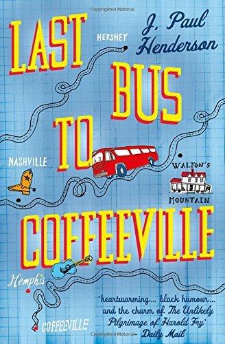 Last Bus to Coffeeville by J. Paul Henderson (2015-01-29)