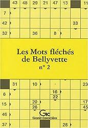 Les Mots fléchés de Bellyvette : Tome 2