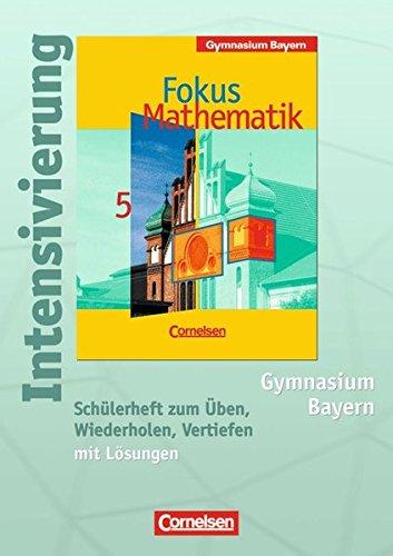 Fokus Mathematik - Gymnasium Bayern: 5. Jahrgangsstufe - Intensivierung: Schülerheft mit Lösungen