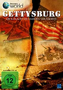Gettysburg - Die Schlacht die Amerika veränderte