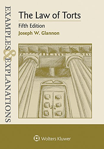 Examples & Explanations for  The Law of Torts (Examples & Explanations Series) (English Edition)