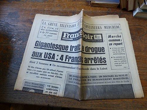 France soir 22 décembre 1965 / trafic de drogue aux U.S.A : 4 français arrêtés- de gaulle et le remaniement ministériel - Glory van Scott