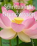 Spiritualität Grundwissen