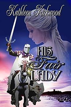 His Fair Lady (English Edition) di [Kirkwood, Kathleen]