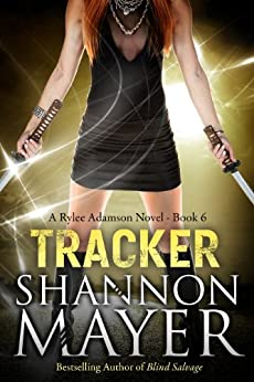 Tracker (A Rylee Adamson Novel, Book 6) by [Mayer, Shannon]