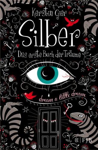 Buchseite und Rezensionen zu 'Silber - Das erste Buch der Träume: Roman' von Kerstin Gier