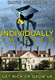 Individually Twisted - A Teen Conspiracy (English Edition)