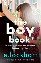 Ruby Oliver 2: The Boy Book by E. Lockhart (2016-07-14)