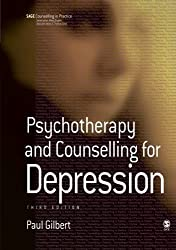 Psychotherapy and Counselling for Depression by Paul Gilbert (2007-05-16)