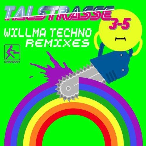 Willma Techno (Dirty Sunchez & Desto Remix)