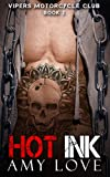 Hot Ink (Vipers Motorcycle Club Book 2)