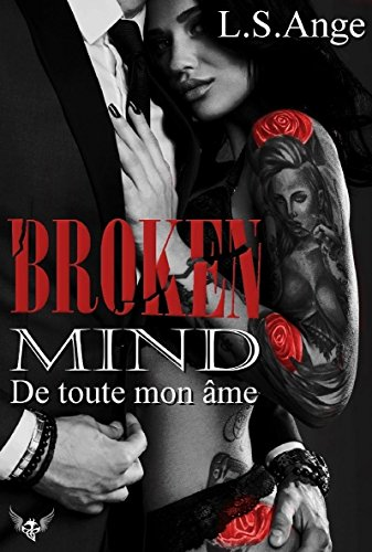 Broken mind par [Ange, L.S.]
