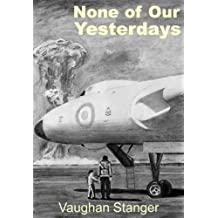 None of Our Yesterdays (English Edition)