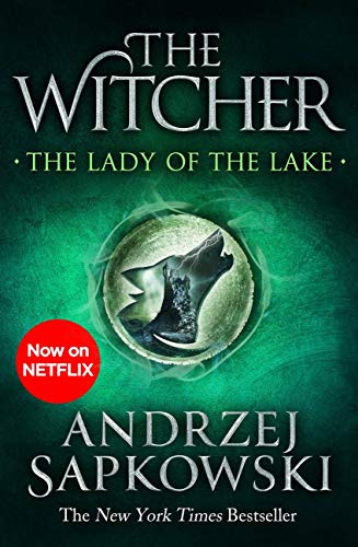 The Lady of the Lake: Witcher 5 - Now a major Netflix show (The Witcher) (English Edition)