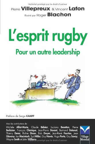 L'Esprit rugby: Pour un autre leadership par Pierre Villepreux, Vincent Lafon