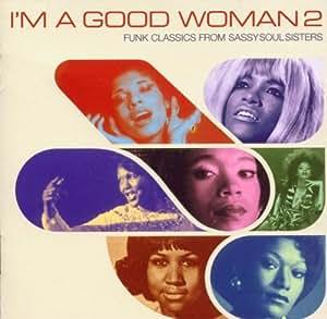 I'm a Good Woman, Vol. 2: Funk Classics from Sassy Soul Sisters