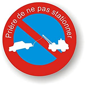 Autocollants Stationnement interdit - Panneau prière de ne pas stationner - Lot de 20