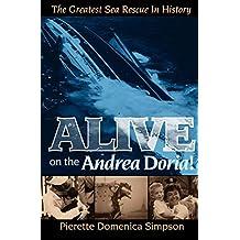 Alive on the Andrea Doria!: The Greatest Sea Rescue in History (English Edition)