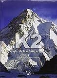 K2 épopée de la montagne sauvage