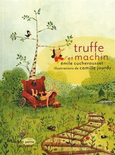 Truffe et Machin [7 ans]
