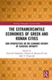 The Extramercantile Economies of Greek and Roman Cities: New Perspectives on the...