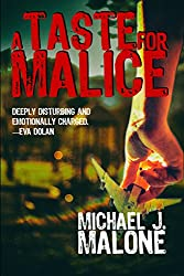 A Taste for Malice (A McBain and O'Neill Novel Book 2)