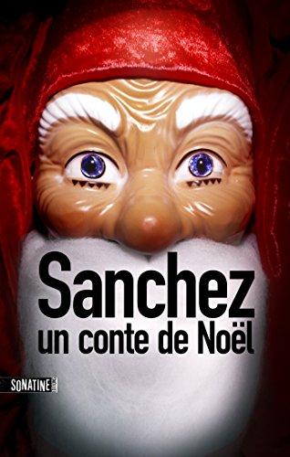 Sanchez : Un conte de Nol