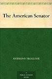 The American Senator (English Edition)