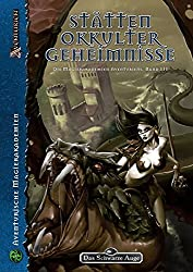 Stätten okkulter Geheimnisse: Die Magierakademien Aventuriens, Band III (Das Schwarze Auge: Hintergrundbände für Aventurien (Ulisses))