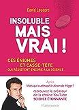 """Afficher """"Insoluble mais vrai !"""""""