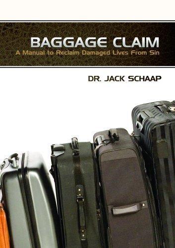 Baggage Claim by Jack Schaap (2009-08-02) (Jack Schaap)