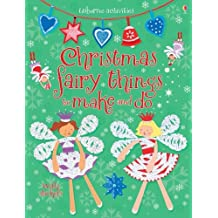 Christmas Fairy Things to Make and Do (Usborne Activities) by Rebecca Gilpin (2011-10-01)