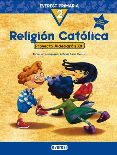 Religión Católica 2º Primaria. Proyecto Aldebarán XXI - 9788424109103
