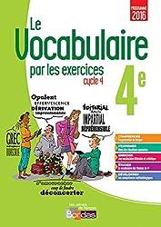 Le vocabulaire par les exercices 4e Cycle 4