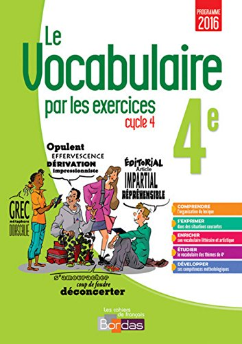 Le vocabulaire par les exercices 4e