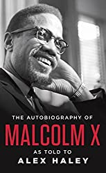 The Autobiography of Malcolm X: As Told to Alex Haley by Malcolm X (1992-11-30)