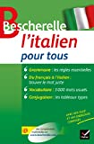 bescherelle l italien pour tous grammaire conjugaison vocabulaire
