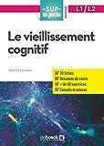 Vieillissement Cognitif (le)