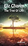 Etz Chayim - The Tree of Life - Tome 1 of 12