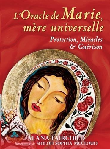 L'oracle de Marie, mère universelle : Avec 44 cartes et 1 livret explicatif par Alana Fairchild