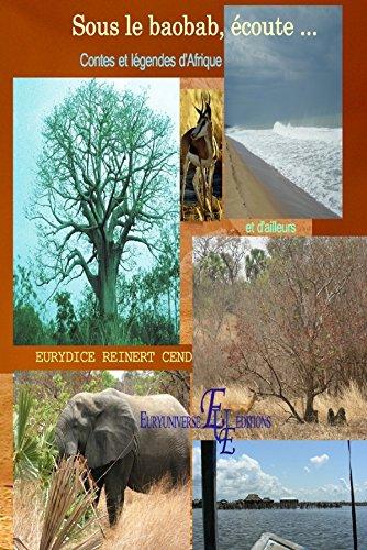 Sous le baobab, écoute ... Contes et légendes d'Afrique et d'ailleurs Euryuniverse éditions