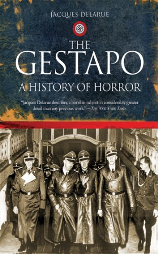 The Gestapo: A History of Horror por Jacques Delarue