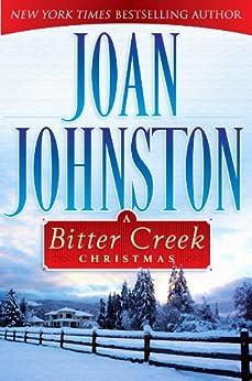 A Bitter Creek Christmas by [Johnston, Joan]