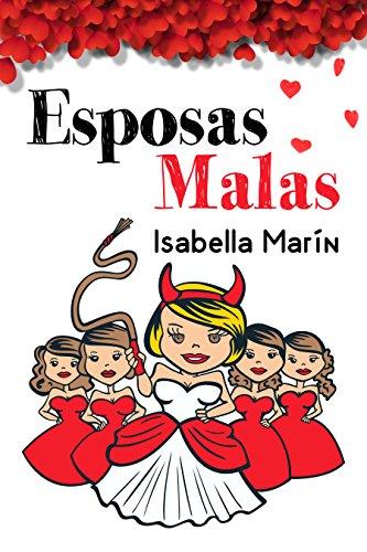 Esposas Malas: Segunda edición de [Marín, Isabella]