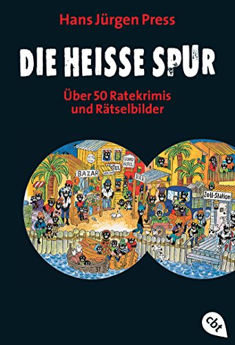 Die heiße Spur: Über 50 Ratekrimis und Rätselbilder (Kreuzworträtsel Geschichte)