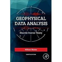 Geophysical Data Analysis: Discrete Inverse Theory