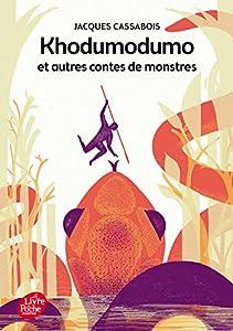 """Afficher """"Khodumodumo et autres contes de monstres"""""""